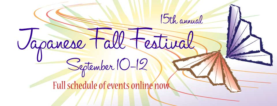Japanese Fall Festival Schedule of Events